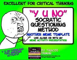 Yu No Meme Generator - socratic seminar questions y u no meme activity bell ringer exit slip