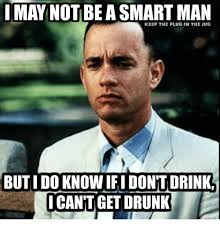 Be A Man Meme - i may not be a smart man keep the plug in the jug butido know ifi