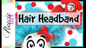how to make a hair headband for thing 1 u0026 2 costumes youtube
