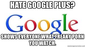 Meme Google Plus - list of synonyms and antonyms of the word i hate google plus