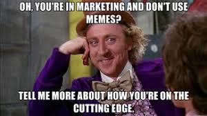 Current Memes - the best of content marketing memes part ii content