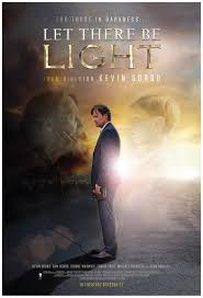 Let There Be Light Directed By Kevin Sorbo