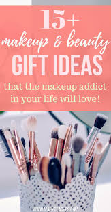 Gifts For Makeup Artists 15 Gifts The Beauty Addict In Your Life Will Love Makeup And Gift