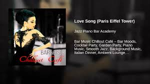 love song paris eiffel tower youtube
