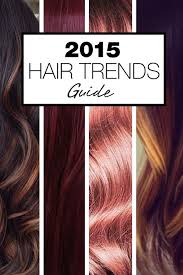 what is the hair color for 2015 2015 hair trends guide madellina talks