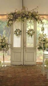 wedding arch using doors 44 best wedding door ideas images on wedding marriage