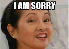 I Am Sorry Meme - i am sorry gloria macapagal arroyo meme generator