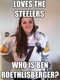 Funny Steelers Memes - loves the steelers who is ben roethlisberger dumb steelers fan