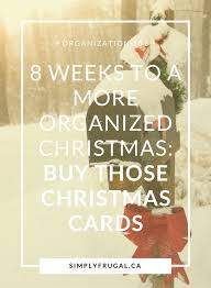 order christmas cards 8 weeks to a more organized christmas order christmas cards