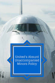 united airlines has an absurd new unaccompanied minors policy
