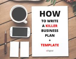how to write a killer business plan template edigital