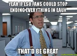 Funny Lsu Memes - popular lsu football memes from recent years