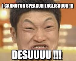 Speak English Meme - english so hard impossibru guy original meme on memegen