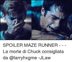 Runner Meme - spoiler maze runner la morte di chuck consigliata da jlaw