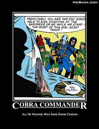 Cobra Commander Meme - cobra commander wants cookies by candykane409 on deviantart