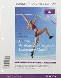 Human Anatomy And Physiology Books 9780134325835 Human Anatomy U0026 Physiology Books A La Carte