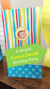 curious george party a simple curious george birthday party