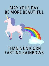 Unicorn Rainbow Meme - unicorn farting rainbows birthday card beautiful may your day be