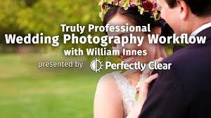 professional wedding photography photofocus truly professional wedding photography workflow with