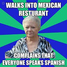 Mexican Racist Memes - racist meme