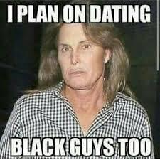 Black Guys Meme - dating black guys meme