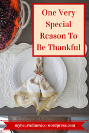 a special reason why i celebrate thanksgiving in mexico