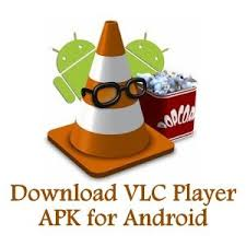 vlc player apk vlc player apk for android and review