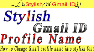 how to change gmail profile name into stylish font in urdu hindi