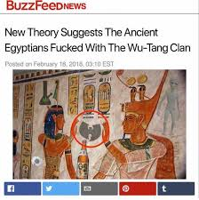 Wu Tang Clan Meme - dopl3r com memes buzzfeednews new theory suggests the ancient