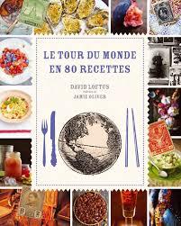 livre de cuisine du monde nouveauté de la semaine anneauxfourneaux