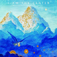 I Am Light I Am The Center Private Issue New Age Music In America 1950 1990