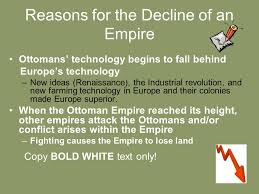The Decline And Fall Of The Ottoman Empire Fall Of The Ottoman Empire And Conflict In Sw Asia Ppt