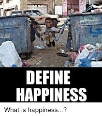 Meme Define - hothaifa define happiness what is happiness meme on me me