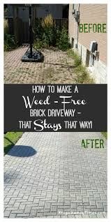 How To Regrout Patio Slabs How To Make A Weed Free Brick Driveway That Stays That Way