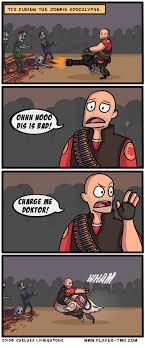 Zombie Apocalypse Meme - tf2 zombie apocalypse meme by aredneckpickle memedroid