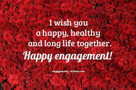 happy married greetings engagement wishes 1000 engagement quotes and card messages