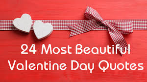 Valentine Day Quote Valentines Day Quotes 24 Most Beautiful Quotes For Lovers Youtube