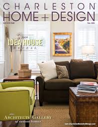 Home Design Magazines Charleston Home Design By Charleston Home And Design Magazine