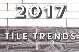 tile trends 2017 2017 tile trends to look for tile wholesalers of newark