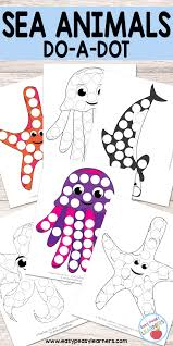 free sea animals do a dot printables easy peasy learners