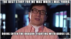 Sharing Meme - jackie chan sharing about his first experience working with bruce