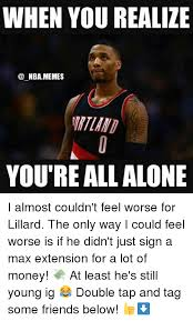All Alone Meme - when you realize nba memes you re all alone i almost couldn t feel