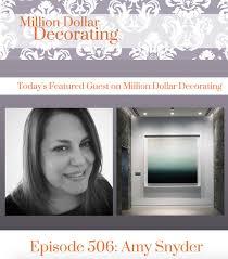 million dollar decorating million dollar decorating amy snyder art advisory