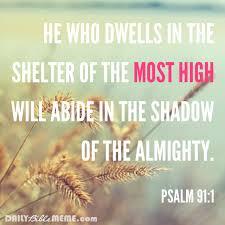 Scripture Memes - psalm 91 1 daily bible meme