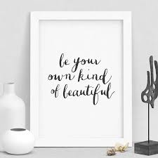 be your own kind beautiful u0027 typography print by motivated