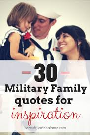Love Quotes For Wedding Speech by 30 Military Family Quotes For Inspiration