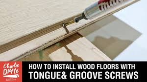 how to install wood floors with tongue groove screws