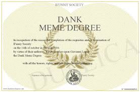 Meme Degree - dank meme degree