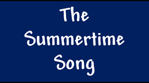funny song the summertime song youtube