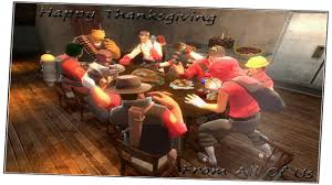thanksgiving friendship happy thanksgiving tf2 post commentary youtube